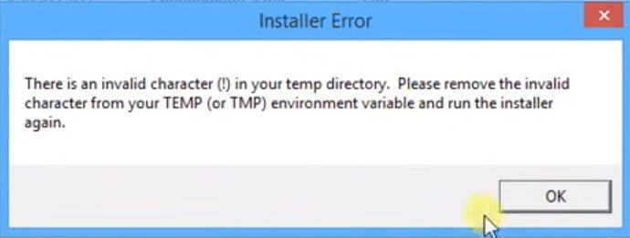 There is an invalid character (!) in your temp directory. Please remove the invalid character from your TEMP (or TMP) environment variable and run the installer again.