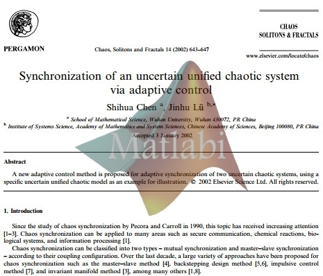 Synchronization of an uncertain unified chaotic system via adaptive control