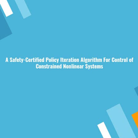 A Safety-Certified Policy Iteration Algorithm For Control of Constrained Nonlinear Systems