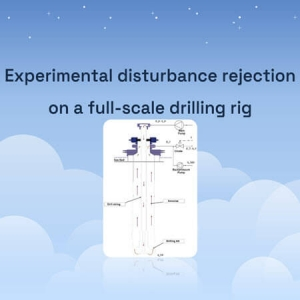Experimental disturbance rejection on a full-scale drilling rig