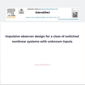 Impulsive observer design for a class of switched nonlinear systems with unknown inputs