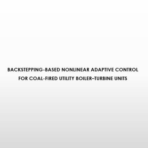 Backstepping-based nonlinear adaptive control for coal-fired utility boiler–turbine units